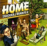 HOME-2BACKKA+BENNIE K