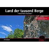 Land der tausend Berge: Kletterführer Sauerland 2. Auflage