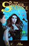 The Summer Solstice: Enchanted (Contemporary Fantasy / Paranormal) (The Summer Solstice Series Book 1)