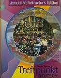 img - for Treffpunkt Deutsch: Grundstufe - Second Edition - Annotated Instructor's Edition book / textbook / text book