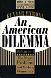 An American Dilemma: The Negro Problem and Modern Democracy (Contemporary Austrian Studies) (1560008563) by Myrdal, Gunnar