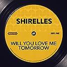 Will You Love Me Tomorrow
