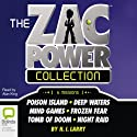 The Zac Power Collection Audiobook by H. I. Larry Narrated by Alan King