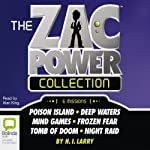 The Zac Power Collection (       UNABRIDGED) by H. I. Larry Narrated by Alan King