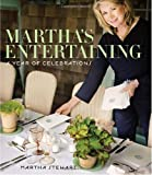 Marthas Entertaining: A Year of Celebrations