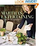 Martha's Entertaining: A Year of Cele...