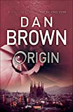 Dan Brown (Author) (134) Release Date: 3 October 2017   Buy:   Rs. 799.00  Rs. 499.00 53 used & newfrom  Rs. 450.00