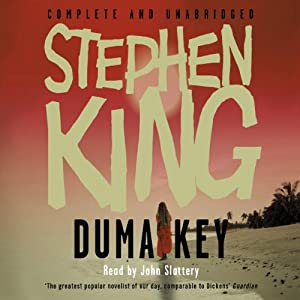 Duma Key | [Stephen King]