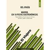 Madrid, en 10 pistas gastronómicas