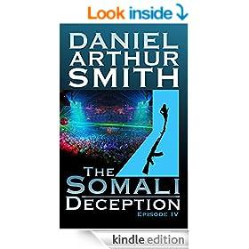 The Somali Deception Episode IV (A Cameron Kincaid Serial Book 4)
