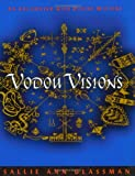img - for Vodou Visions: An Encounter With Divine Mystery book / textbook / text book