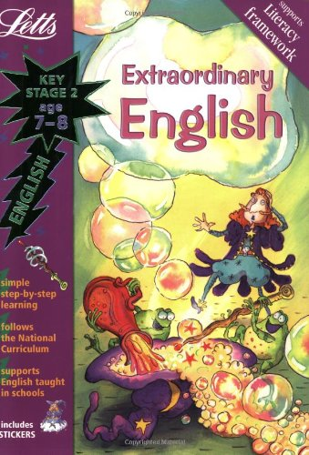 Extraordinary English Age 7-8 (Letts Magical Topics): Key Stage 2, Age 7-8
