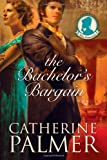 The Bachelors Bargain (Miss Pickworth Series #2)