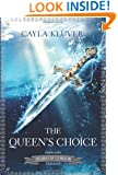 The Queen's Choice (Heirs of Chrior)