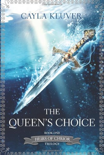 Image of The Queen's Choice (Heirs of Chrior)