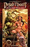 img - for Dejah Thoris and the Green Men of Mars Volume 1 by Lui Antonio (Artist), Mark Rahner (20-Feb-2014) Paperback book / textbook / text book