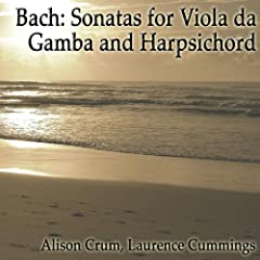 Bach: Sonatas for Viola da Gamba and Harpsichord