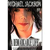 "Michael Jackson - A Remarkable Lifevon ""Michael Jackson"""