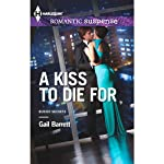 A Kiss to Die For: Buried Secrets, Book 2 (       UNABRIDGED) by Gail Barrett Narrated by Emily Caldwell