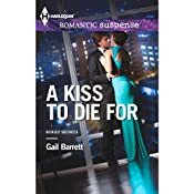 A Kiss to Die For: Buried Secrets, Book 2 | Gail Barrett