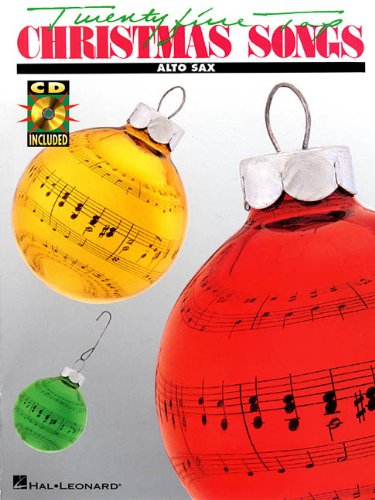 25 Top Christmas Songs Alto Saxophone BK/CD