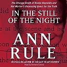 In the Still of the Night Hörbuch von Ann Rule Gesprochen von: Barbara Caruso