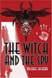img - for The Witch and the Spy book / textbook / text book