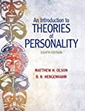By Matthew H. Olson An Introduction to Theories of Personality, (8th Edition)