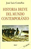img - for Historia breve del mundo contempor neo book / textbook / text book