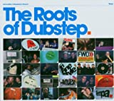 echange, troc Compilation, Digital Mystikz - The Roots Of Dubstep