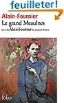 Le grand Meaulnes, Suivi de Alain-Fou...
