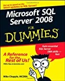 Microsoft SQL Server 2008 For Dummies (For Dummies (Computer/Tech))