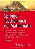 img - for Springer-Taschenbuch der Mathematik: Begr ndet von I.N. Bronstein und K.A. Semendjaew Weitergef hrt von G. Grosche, V. Ziegler und D. Ziegler Herausgegeben von E. Zeidler (German Edition) book / textbook / text book