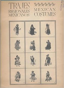Trajes Regionales Mexicanos / Regional Mexican Costumes: Roberto