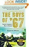 The Boys of 67: Charlie Company's War...