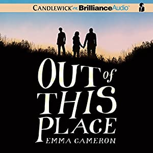 Out of This Place | [Emma Cameron]