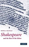 img - for Shakespeare and the Rise of the Editor by Sonia Massai (2007-08-27) book / textbook / text book