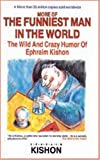 More of the Funniest Man in the World (0944007481) by Kishon, Ephraim
