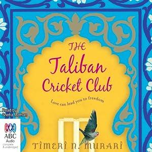 The Taliban Cricket Club | [Timeri N. Murari]