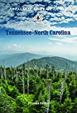 img - for Appalachian Trail Guide to Tennessee-North Carolina book / textbook / text book