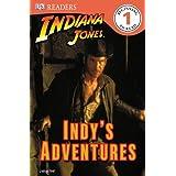 DK Readers L1: Indiana Jones: Indy's Adventures ~ Lindsay Kent