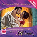 One Unashamed Night (       UNABRIDGED) by Sophia James Narrated by Susan Lyons