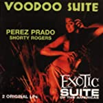 Voodoo Suite / Exotic Suite of the Am...