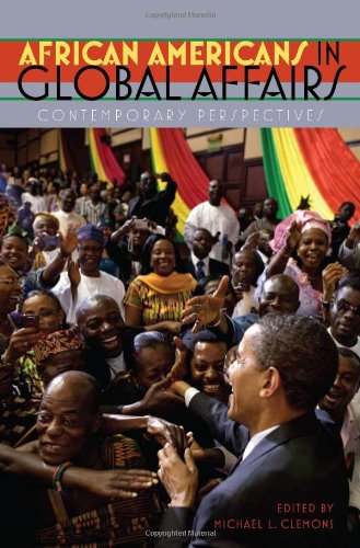 African Americans in Global Affairs: Contemporary...