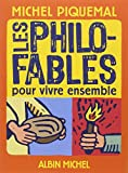 img - for Les Philo-Fables Pour Vivre Ensemble (French Edition) book / textbook / text book