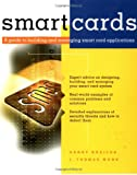 img - for Smart Cards: A Guide to Building and Managing Smart Card Applications book / textbook / text book