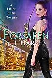 Forsaken: A Fallen Siren Novella (English Edition)