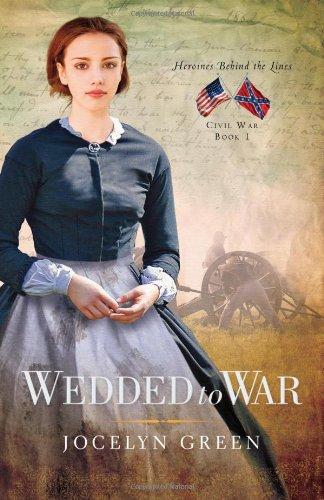 Image of Wedded to War (Heroines Behind the Lines)