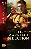 img - for CEO's Marriage Seduction (Silhouette Desire) book / textbook / text book