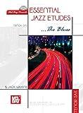 Mel Bay Essential Jazz Etudes... The Blues for Tenor Sax